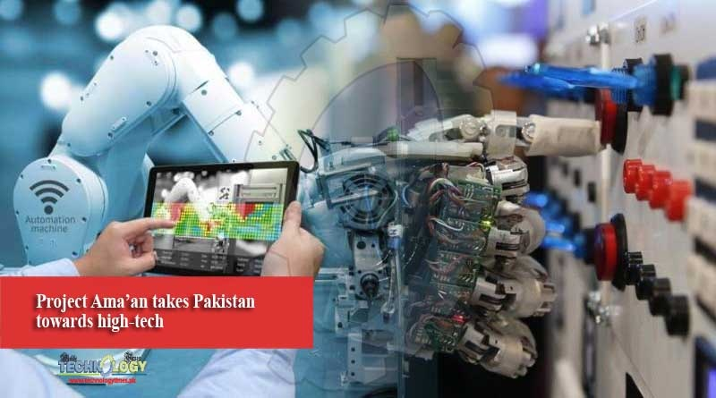 Project Ama'an takes Pakistan towards high-tech