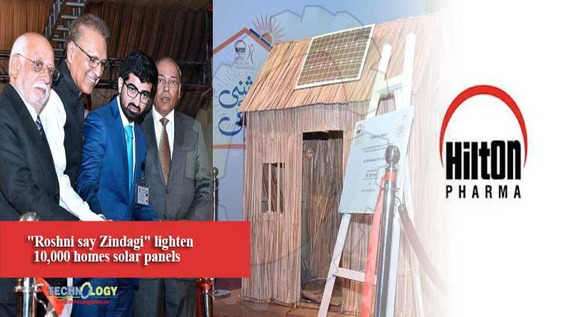 Roshni say Zindagi lighten 10,000 homes solar panels