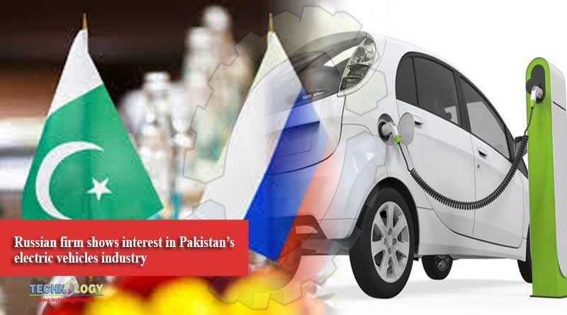 Russian firm shows interest in Pakistan's electric vehicles industry