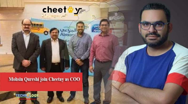 Mohsin Qureshi join Cheetay as COO