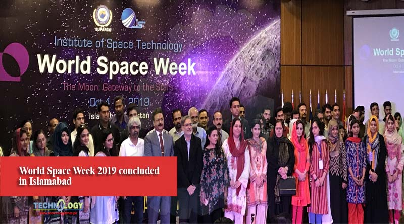 World Space Week 2019 concluded in Islamabad