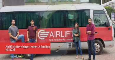 Airlift achieve biggest series-A funding of $12M