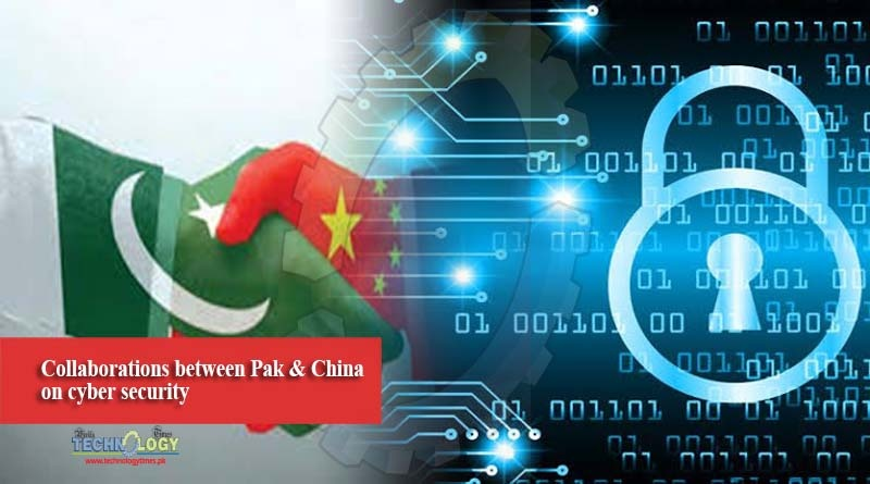 Collaborations between Pak & China on cyber security