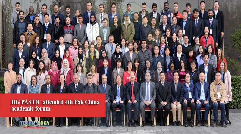 DG PASTIC attended 4th Pak China academic forum