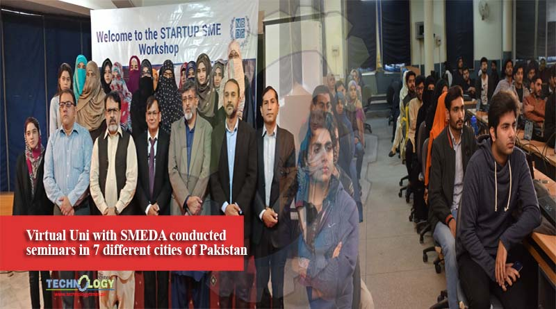 Virtual Uni with SMEDA conducted seminars in 7 different cities of Pakistan