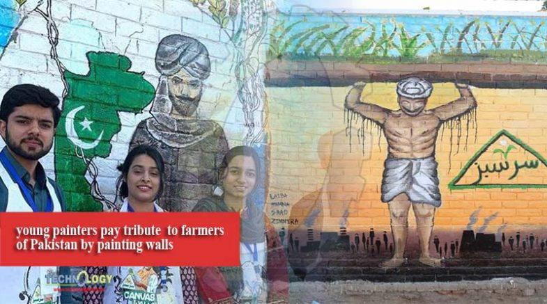 young painters pay tribute to farmers of Pakistan by painting walls