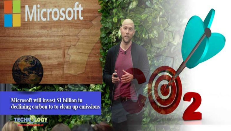 Microsoft will invest $1 billion in declining carbon to to clean up emissions