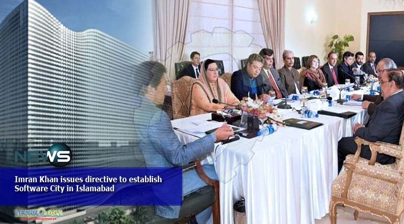 Imran Khan issues directive to establish Software City in Islamabad