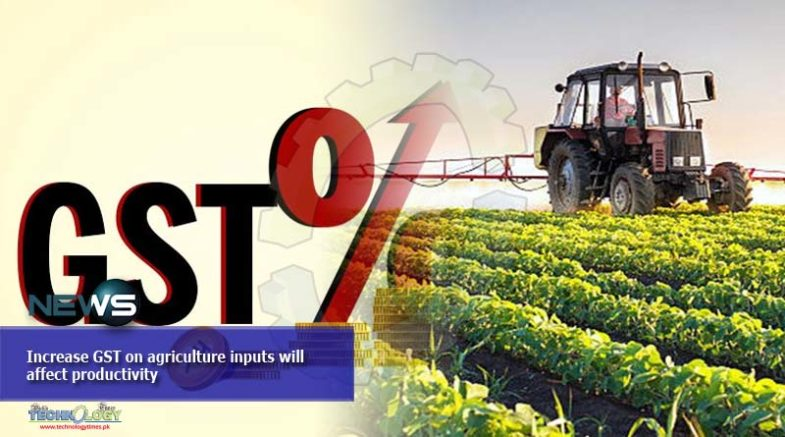 Increase GST on agriculture inputs will affect productivity