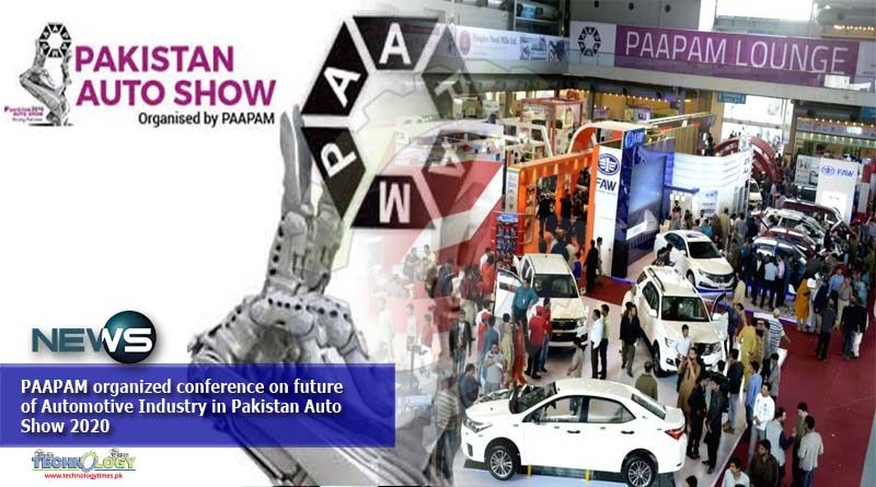 PAAPAM organized conference on future of Automotive Industry in Pakistan Auto Show 2020