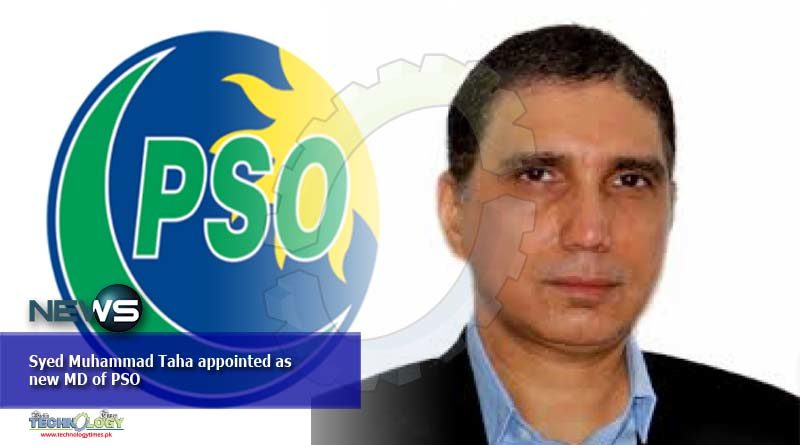 Syed Muhammad Taha appointed as new MD of PSO