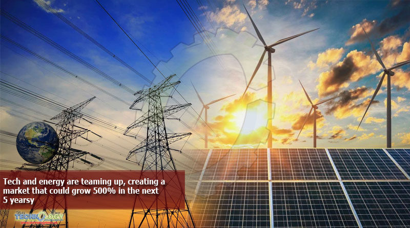 Tech-and-energy-are-teaming-up-creating-a-market-that-could-grow-500-in-the-next-5-years