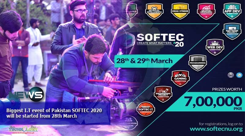Biggest I.T event of Pakistan SOFTEC 2020 will be started from 28th March