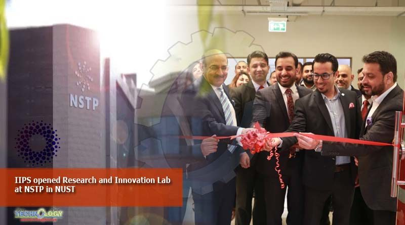 IIPS opened Research and Innovation Lab at NSTP in NUST