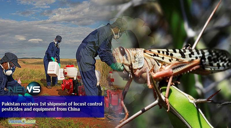 Pakistan receives 1st shipment of locust control pesticides and equipment from China