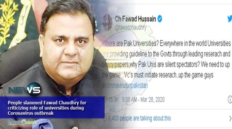 People slammed Fawad Chaudhry for criticizing role of universities during Coronavirus outbreak