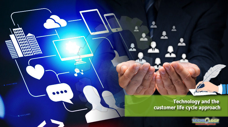 Technology and the customer life cycle approach