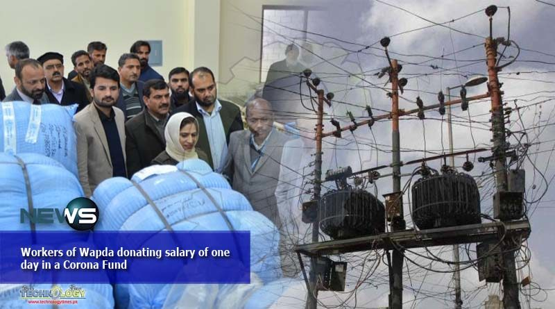 Workers of Wapda donating salary of one day in a Corona Fund