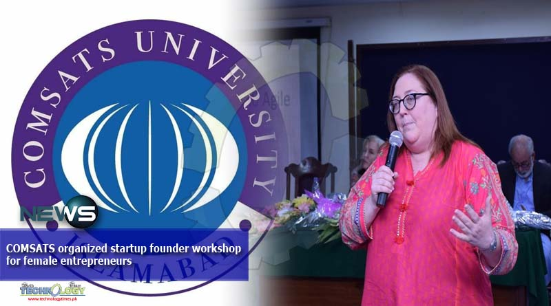 COMSATS organized startup founder workshop for female entrepreneurs