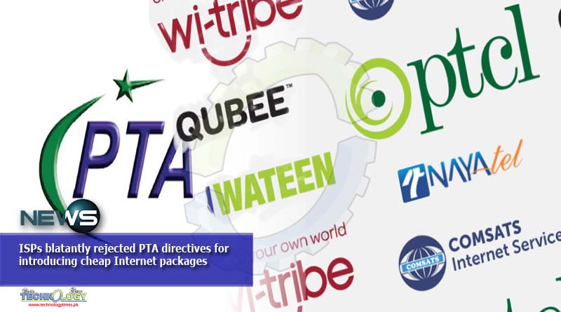 ISPs blatantly rejected PTA directives for introducing cheap Internet packages