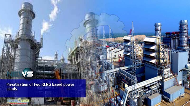 Privatization of two RLNG based power plants