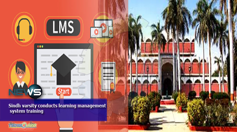 Sindh varsity conducts learning management system training
