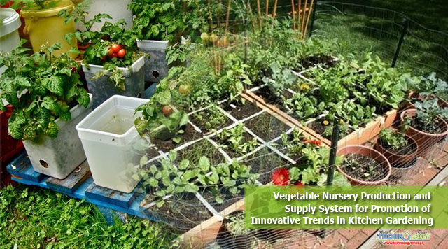 Vegetable Nursery Production and Supply System for Promotion of Innovative Trends in Kitchen Gardening
