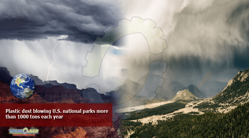 Plastic dust blowing U.S national parks more than 1000 tons each year