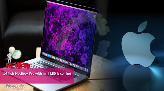 14 inch MacBook Pro with mini LED is coming