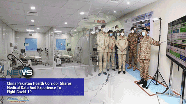 China-Pakistan-Health-Corridor-Shares-Medical-Data-And-Experience-To-Fight-Covid-19
