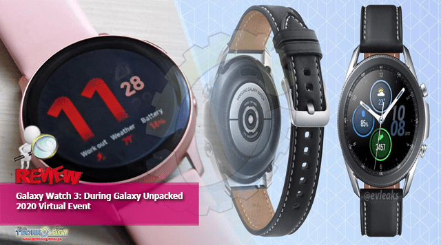 Galaxy Watch 3: During Galaxy Unpacked 2020 Virtual Event