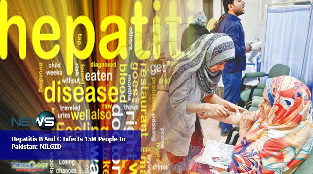 Hepatitis B And C Infects 15M People In Pakistan: NILGID