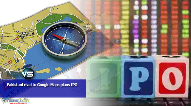 Pakistani rival to Google Maps plans IPO