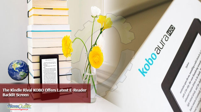 The Kindle Rival KOBO Offers Latest E-Reader Backlit Screen