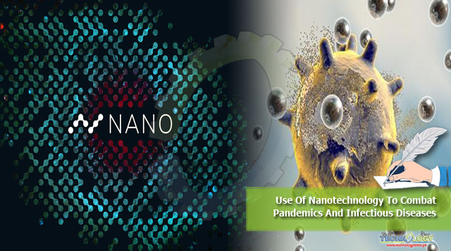 Use Of Nanotechnology To Combat Pandemics And Infectious Diseases