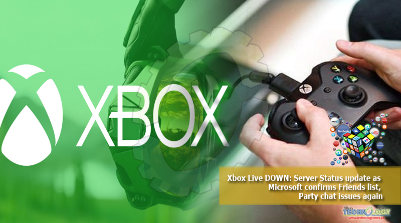 Xbox-Live-DOWN-Server-Status-update-as-Microsoft-confirms-Friends-list-Party-chat-issues-again