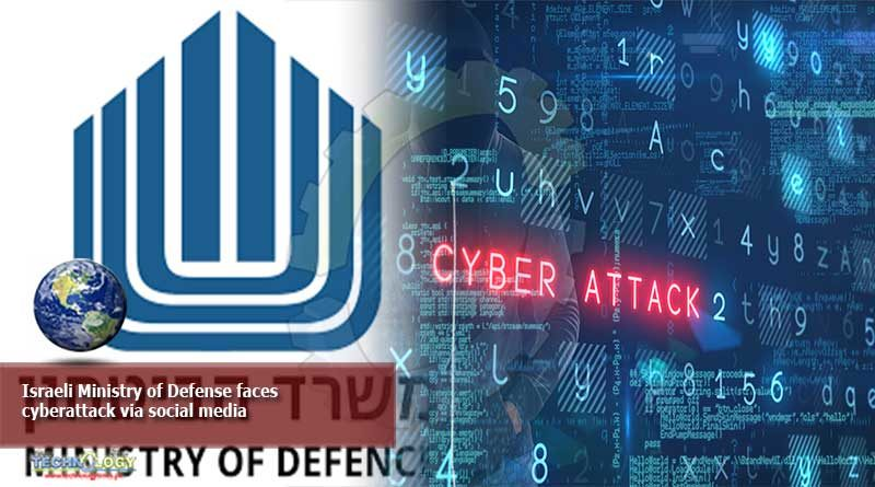 Israeli Ministry of Defense Faces Cyberattack Via Social Media