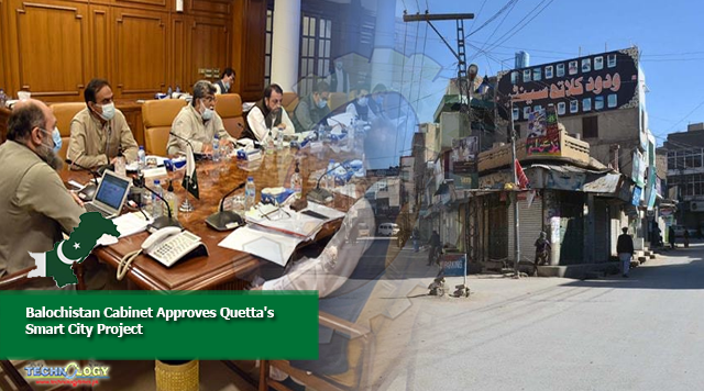 Balochistan Cabinet Approves Quetta's Smart City Project