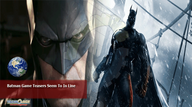 Batman-Game-Teasers-Seem-To-In-Line