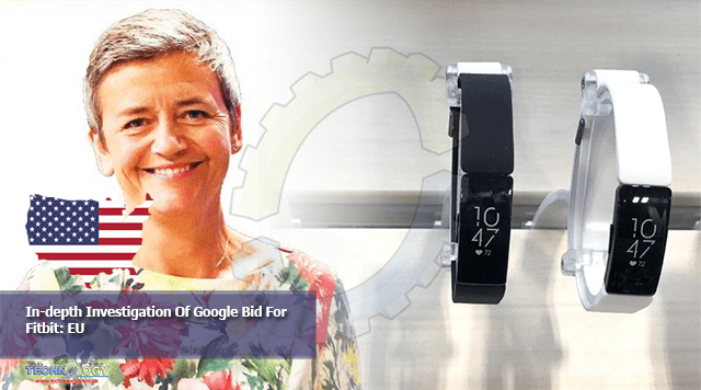 In-depth Investigation Of Google Bid For Fitbit: EU