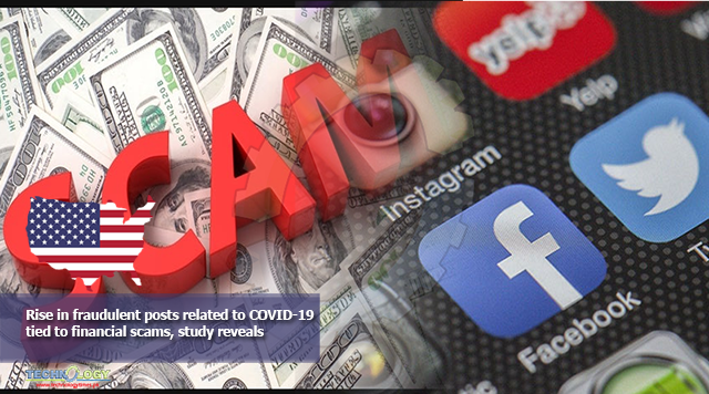 Rise in fraudulent posts related to COVID-19 tied to financial scams, study reveals