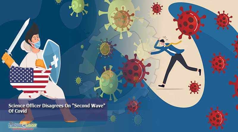 "Science Officer Disagrees On ""Second Wave"" Of Covid"