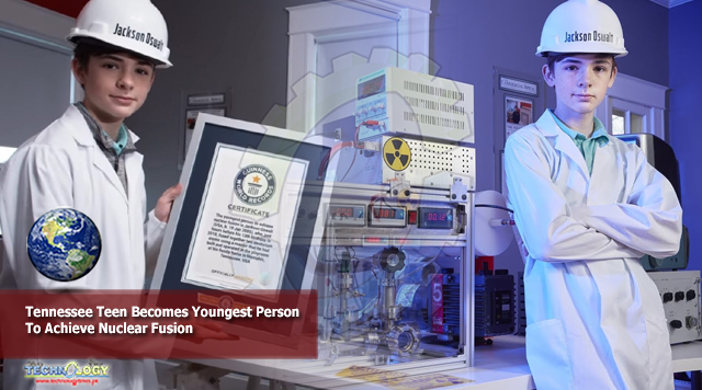 Tennessee Teen Becomes Youngest Person To Achieve Nuclear Fusion