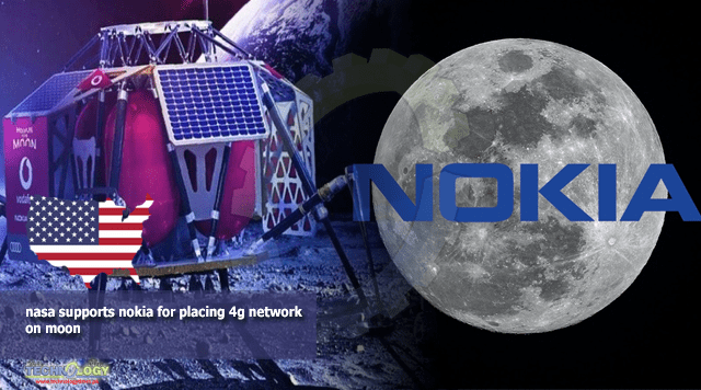 nasa supports nokia for placing 4g network on moon
