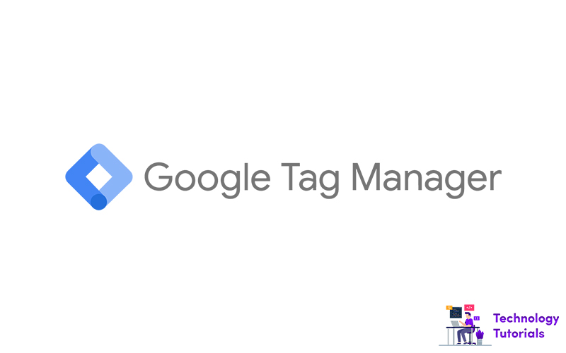 How to install and setup Google Tag Manager account