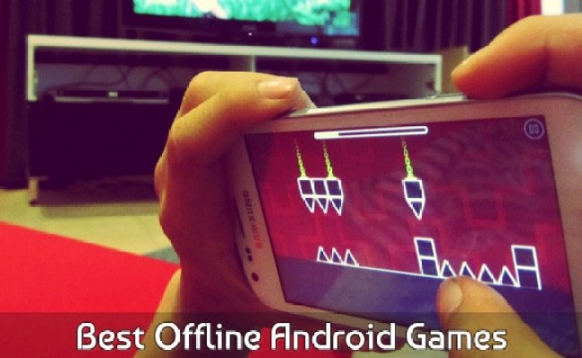 30 Of Best Offline Android Games To Play Without Active