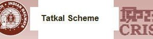 Tatkal Scheme for Indian Railway