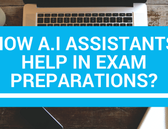 How AI assistants help in exam preparations?