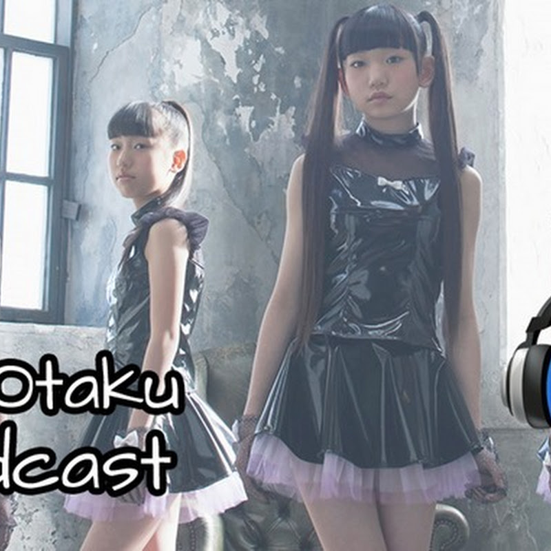 TechnOtaku Podcast Episodio 4 – PREDIANNA, Cheeky Parade, LoVendoЯ y Dempagumi.inc