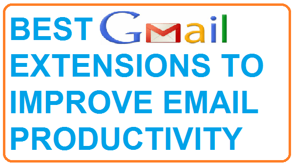 best gmail extensions to improve email productivity